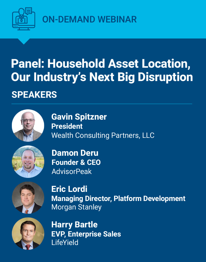 Panel: Household Asset Location, Our Industry's Next Big Disruption